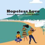 DJ T.O 4th SINGLE「Hopeless Love T.O feat.Cedrice Ce, Daniel Bourget」がiTunesダンスソング15位にチャートイン!